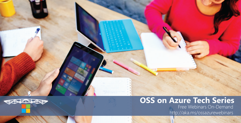 Open Source Software on Microsoft Azure - Free On-Demand Webinars